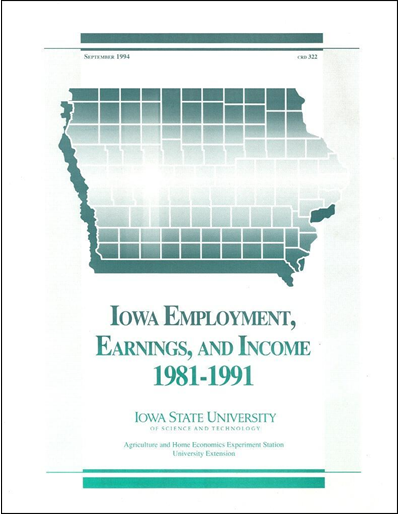 Iowa Employment, Earnings and Income, 1981-1991