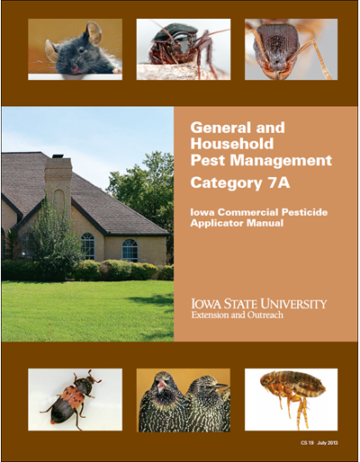 Category 7A, General and Household Pest Management -- Iowa Commercial Pesticide Applicator Manual