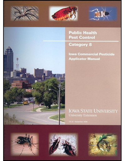 Category 8, Public Health Pest Control,  -- Iowa Commercial Pesticide Applicator Manual