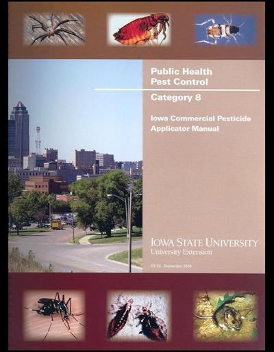 Category 8, Public Health Pest Control,  -- Iowa Commercial Pesticide Applicator Manual