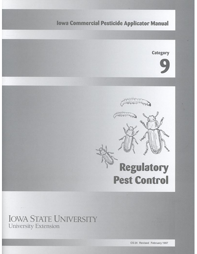 Category 9, Regulatory Pest Control -- Iowa Commercial Pesticide Applicator Manual
