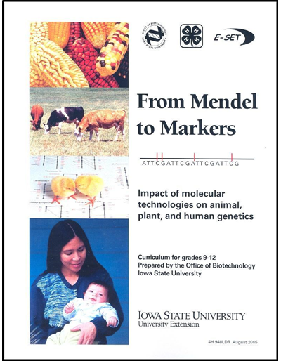 From Mendel to Markers –- Impact of Molecular Technologies on Animal, Plant, and Human Genetics Curriculum for Grades 9-12