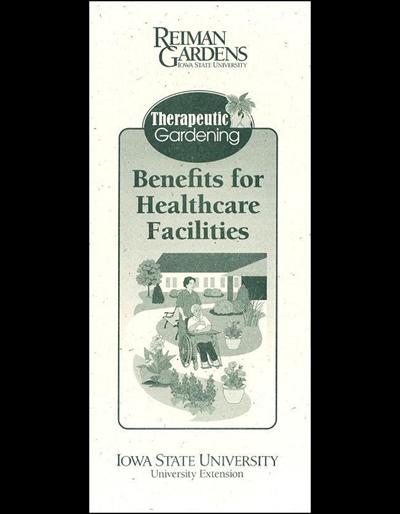 Therapeutic Gardening: Benefits for Healthcare Facilities -- Reiman Gardens