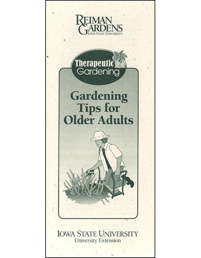 Therapeutic Gardening: Gardening Tips for Older Adults -- Reiman Gardens