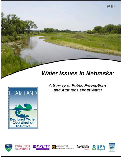 Water Issues in Nebraska: A Survey of Public Perceptions and Attitudes about Water