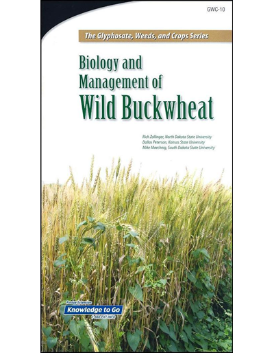 Biology and Management of Wild Buckwheat -- The Glyphosate, Weeds, and Crops Series