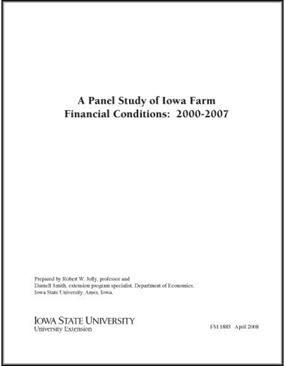 A Panel Study of Iowa Farm Financial Conditions: 2000-2007