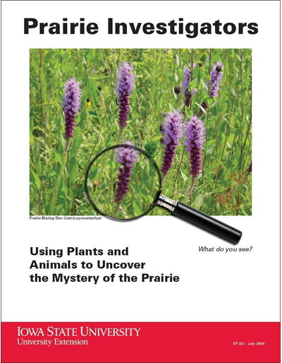Prairie Investigators -- Using Plants and Animals to Uncover the Mystery of the Prairie