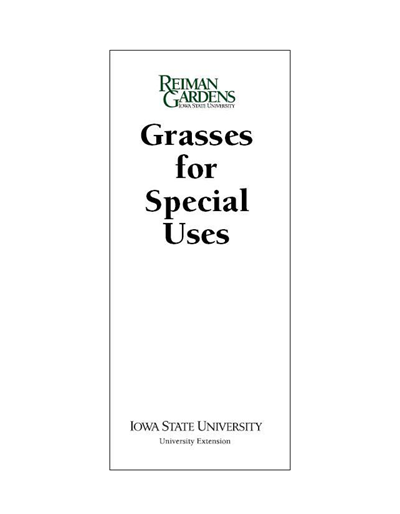 Grasses for Special Uses -- Reiman Gardens