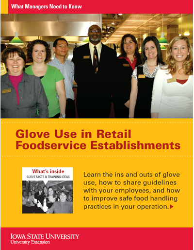 Glove Use in Retail Foodservice Establishments -- What Managers Need to Know