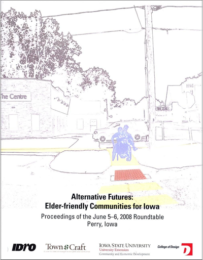 Alternative Futures: Elder-friendly Communities for Iowa