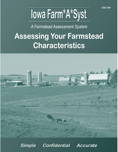 Assessing Your Farmstead Characteristics -- Iowa Farm*A*Syst A Farmstead Assessment System