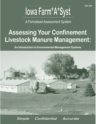 Assessing Your Confinement Livestock Manure Management -- Iowa Farm*A*Syst A Farmstead Assessment System