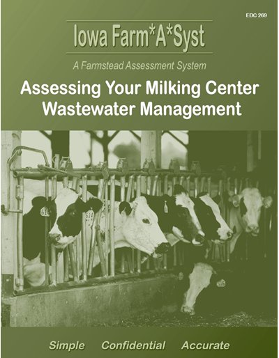 Assessing Your Milking Center Wastewater Management -- Iowa Farm*A*Syst A Farmstead Assessment System