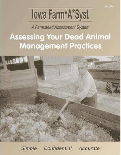 Assessing Your Dead Animal Management Practices -- Iowa Farm*A*Syst A Farmstead Assessment System