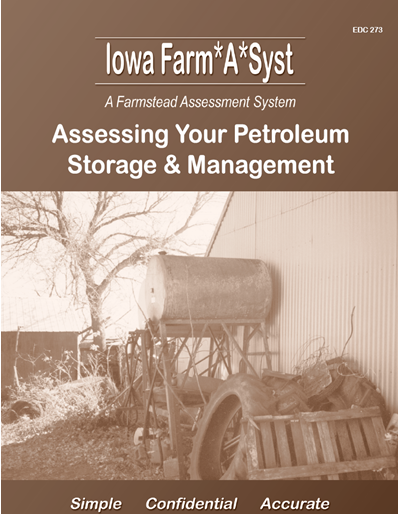 Assessing Your Petroleum Storage & Management -- Iowa Farm*A*Syst A Farmstead Assessment System