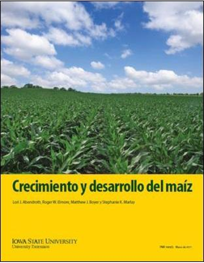 Crecimiento y desarrollo del maiz (Corn Growth and Development Spanish version)