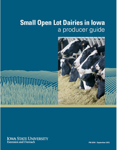 Small Open Lot Dairies in Iowa -- a producer guide