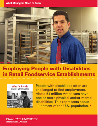 Employing People with Disabilities in Retail Foodservice Establishments -- What Managers Need to Know