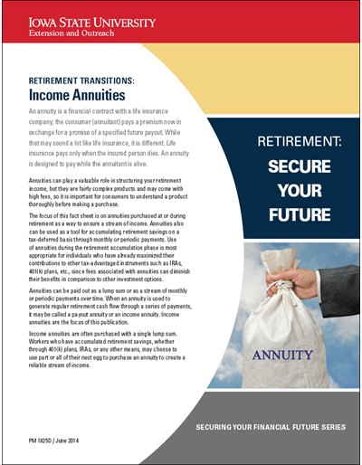 Retirement Transitions: Income Annuities -- Retirement: Secure Your Future