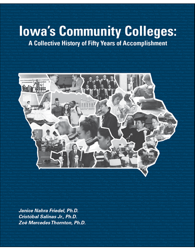 Iowa's Community Colleges: A Collective History of Fifty Years of Accomplishment