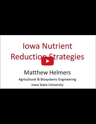Iowa Nutrient Reduction Strategies (Video)