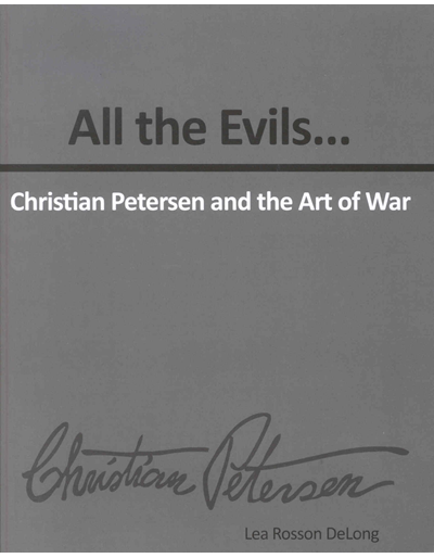 All the Evils…Christian Petersen and the Art of War