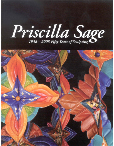 Priscilla Sage: 1958 - 2008 Fifty Years of Sculpting