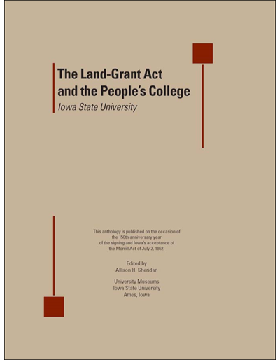 The Land-Grant Act and the People's College: Iowa State University