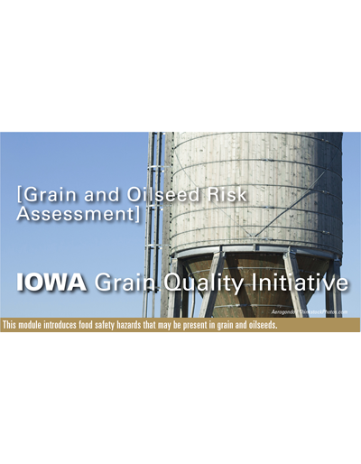 Grain & Oilseed Risk Assessment Module
