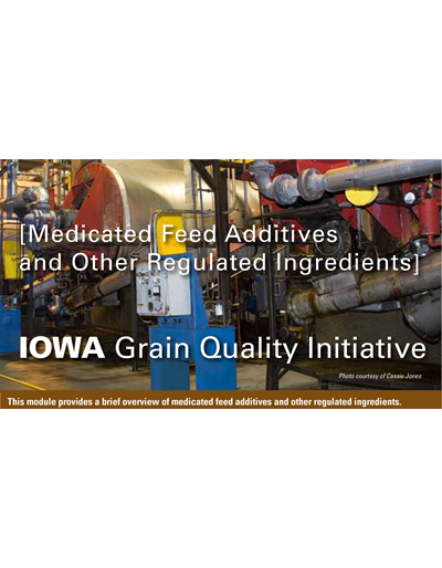 Medicated Feed Additives and Other Regulated Ingredients Module