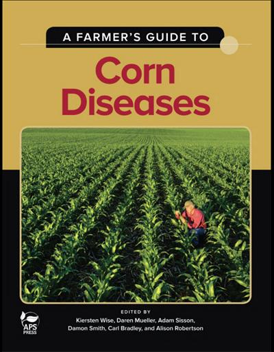 A Farmer's Guide to Corn Diseases