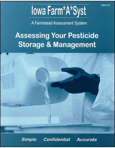Assessing Your Pesticide Storage & Management -- Iowa Farm*A*Syst A Farmstead Assessment System