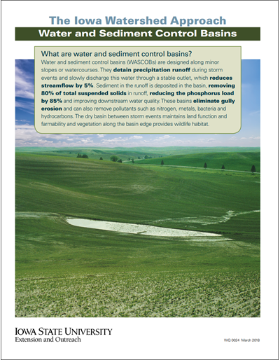 The Iowa Watershed Approach - Water and Sediment Control Basins
