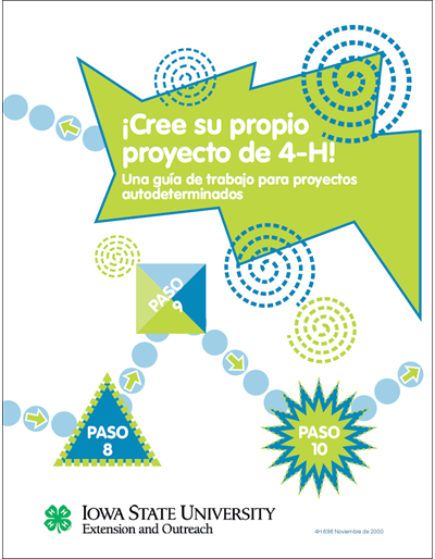 Create Your Own 4-H Project - Spanish