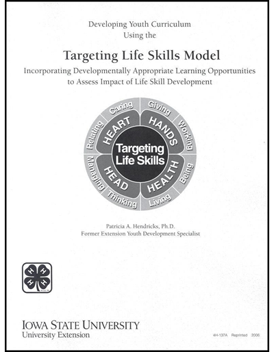 Developing Youth Curriculum Using the Targeting Life Skills Model: Incorporating Developmentally Appropriate Learning Opportunities to Assess Impact of Life Skill Development
