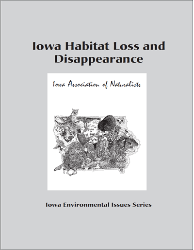 Iowa Habitat Loss and Disappearing Wildlife -- Iowa Environmental Issues Series