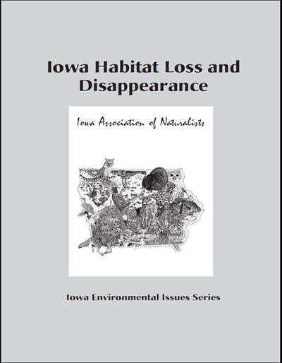 Iowa Habitat Loss and Disappearing Wildlife -- Iowa Environmental Issues Series