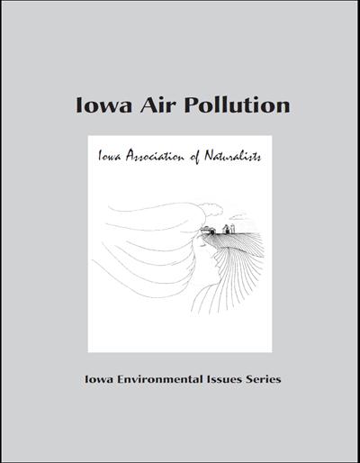 Iowa Air Pollution -- Iowa Environmental Issues Series