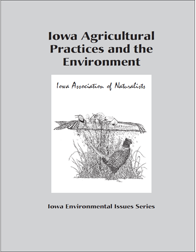 Iowa Agricultural Practices and the Environment -- Iowa Environmental Issues Series