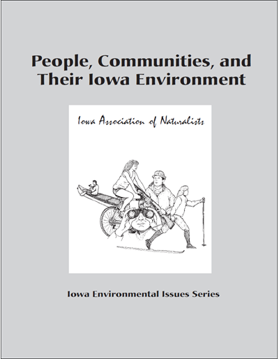 People, Communities, and Their Iowa Environment -- Iowa Environmental Issues Series