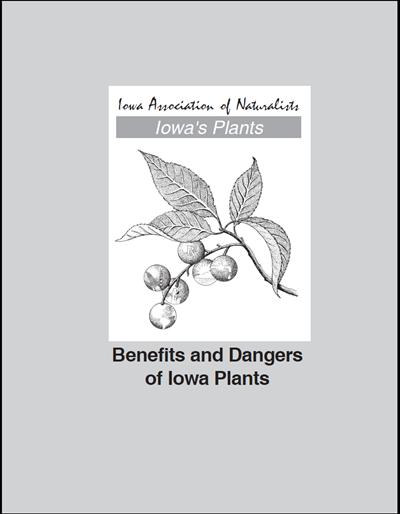 Benefits and Dangers of Iowa Plants -- Iowa's Plants