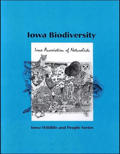 Iowa Biodiversity -- Iowa Wildlife and People Series