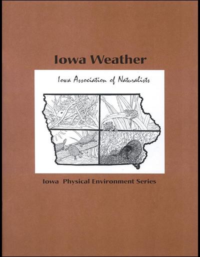 Iowa Weather -- Iowa Physical Environment Series