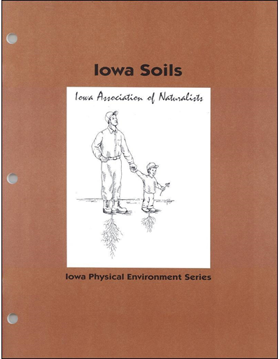 Iowa Soils -- Iowa Physical Environment Series