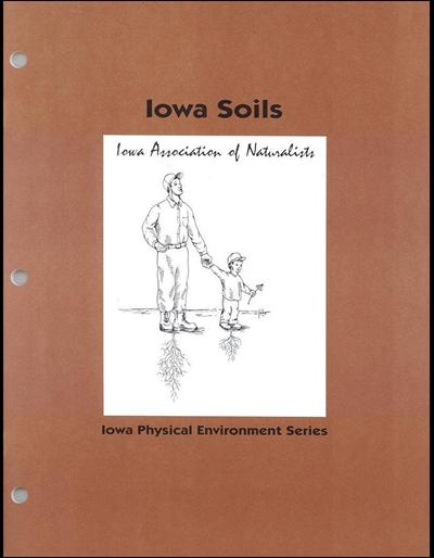 Iowa Soils -- Iowa Physical Environment Series