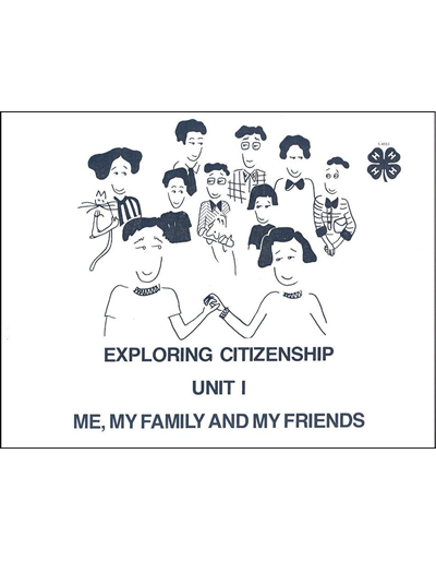 Me, My Family and My Friends -- Exploring Citizenship Unit I