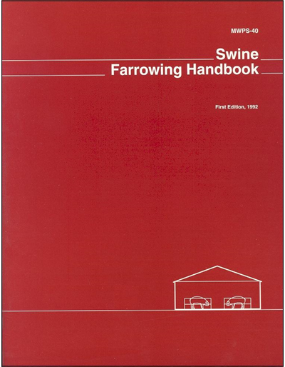 Swine Farrowing Handbook