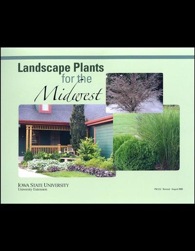 Landscape Plants for the Midwest