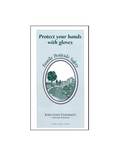 Protect Your Hands With Gloves -- Family Pesticide Safety